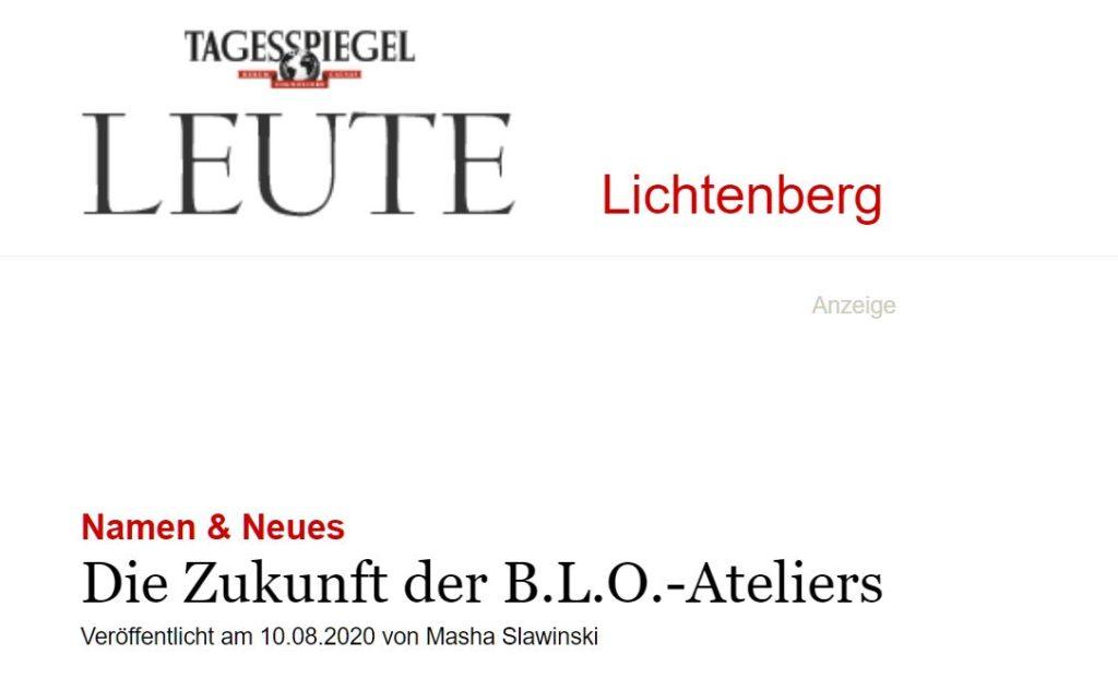 Tagesspiegel Leute Lichtenberg 10.08.2020 - Die Zukunft der B.L.O.-Ateliers