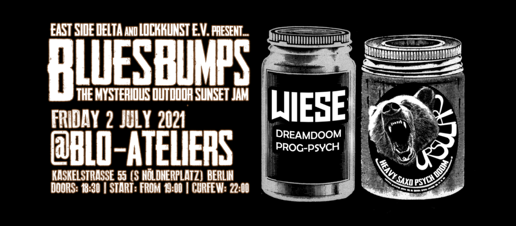 Blues Bumps Poisons Concert at Blo-Ateliers in Berlin on July 2nd 2021