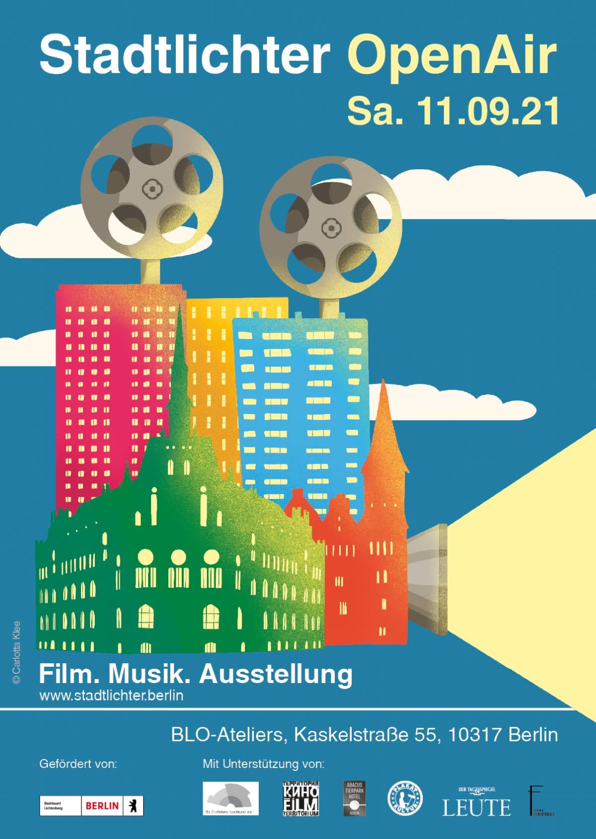 Stadtlichter OpenAir - Internationale Filmnächte in den B.L.O. Ateliers in Berlin